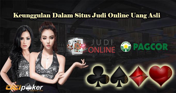 Keunggulan Dalam Situs Judi Online Uang Asli